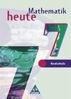 Mathematik heute 7. Schülerband. Ausgabe 1997. Realschule Nordrhein-Westfalen, Schleswig-Holstein