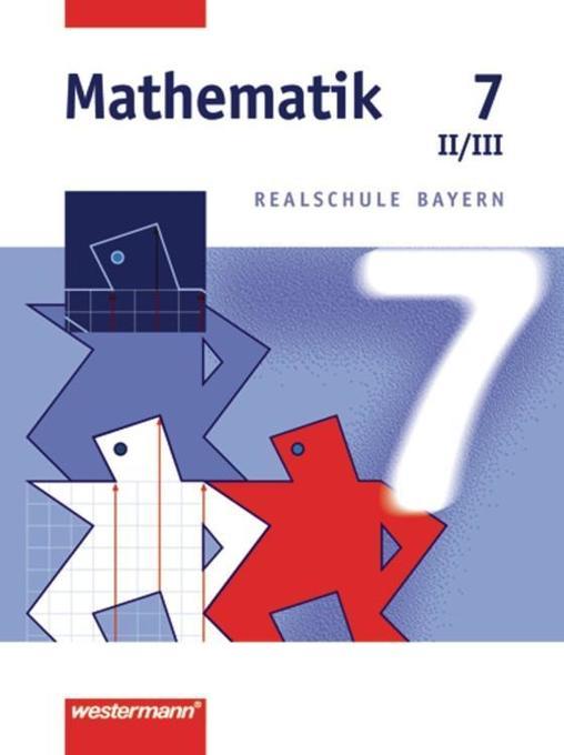 Mathematik 7. Realschule Bayern. WPF 2/3 als Buch