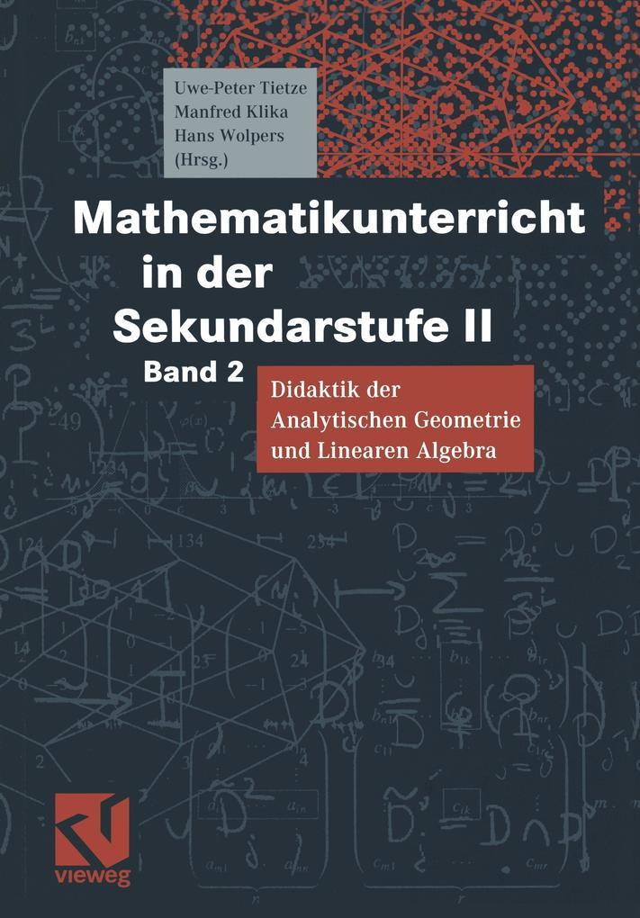 Mathematikunterricht in der Sekundarstufe 2. Bd. 2 als Buch