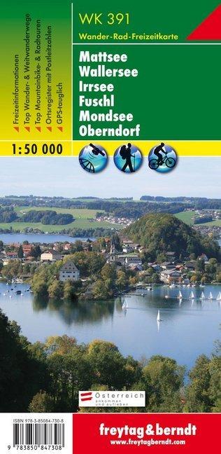 Mattsee, Wallersee, Irrsee, Fuschl, Mondsee, Oberndorf 1 : 50 000. WK 391 als Buch