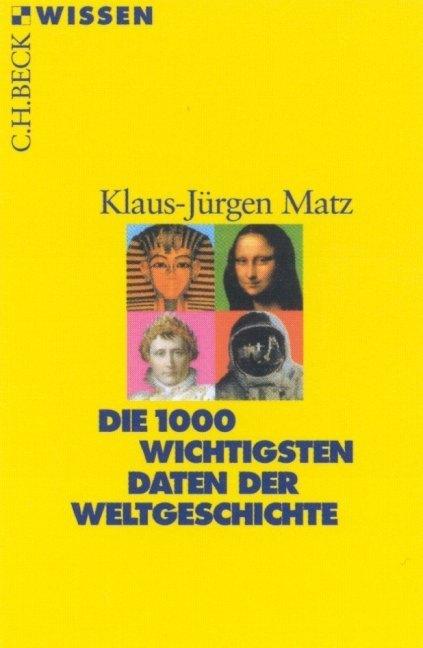 Die 1000 wichtigsten Daten der Weltgeschichte als Taschenbuch