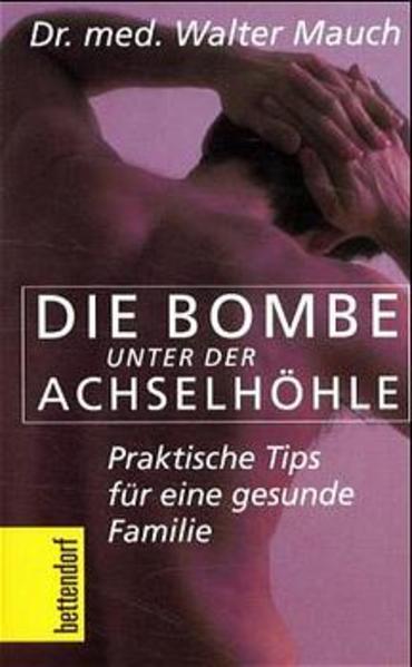 Die Bombe unter der Achselhöhle! als Buch