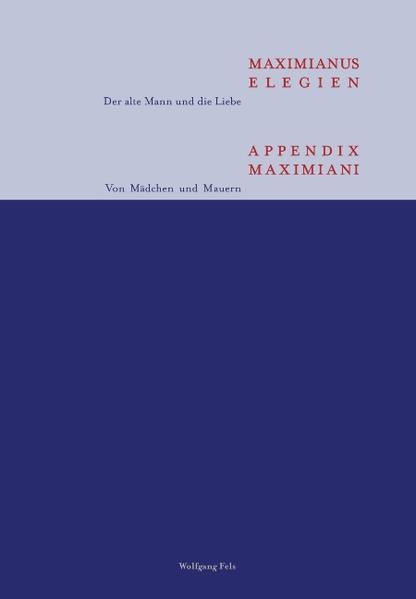 Maximianus Elegien - Appendix Maximiani als Buch