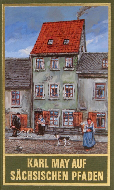 Karl May auf sächsischen Pfaden als Buch