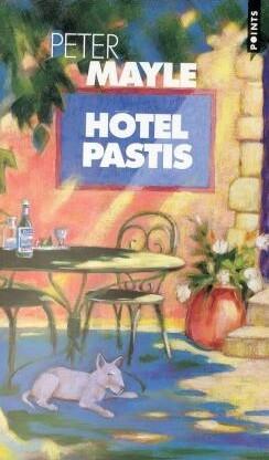 Hotel Pastis als Taschenbuch