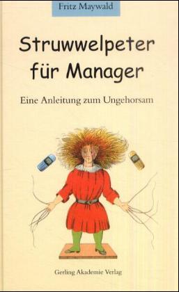 Struwelpeter für Manager als Buch (gebunden)
