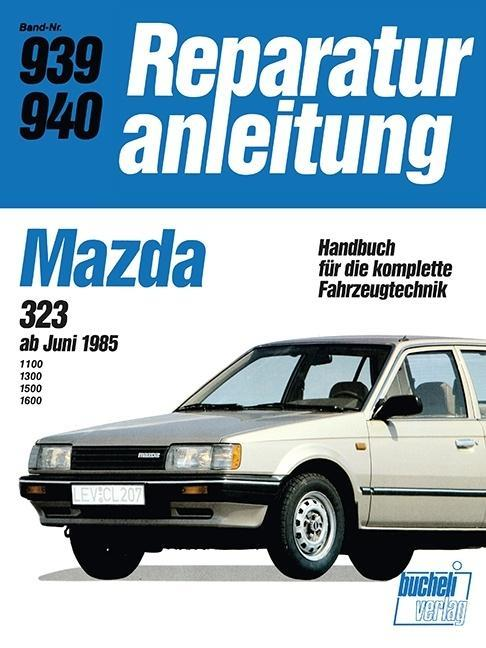 Mazda 323 ab Juni 1985 als Buch