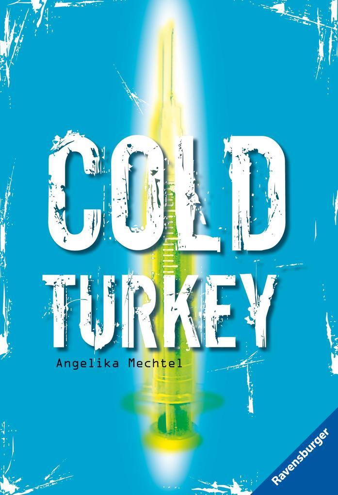 Cold Turkey als Taschenbuch