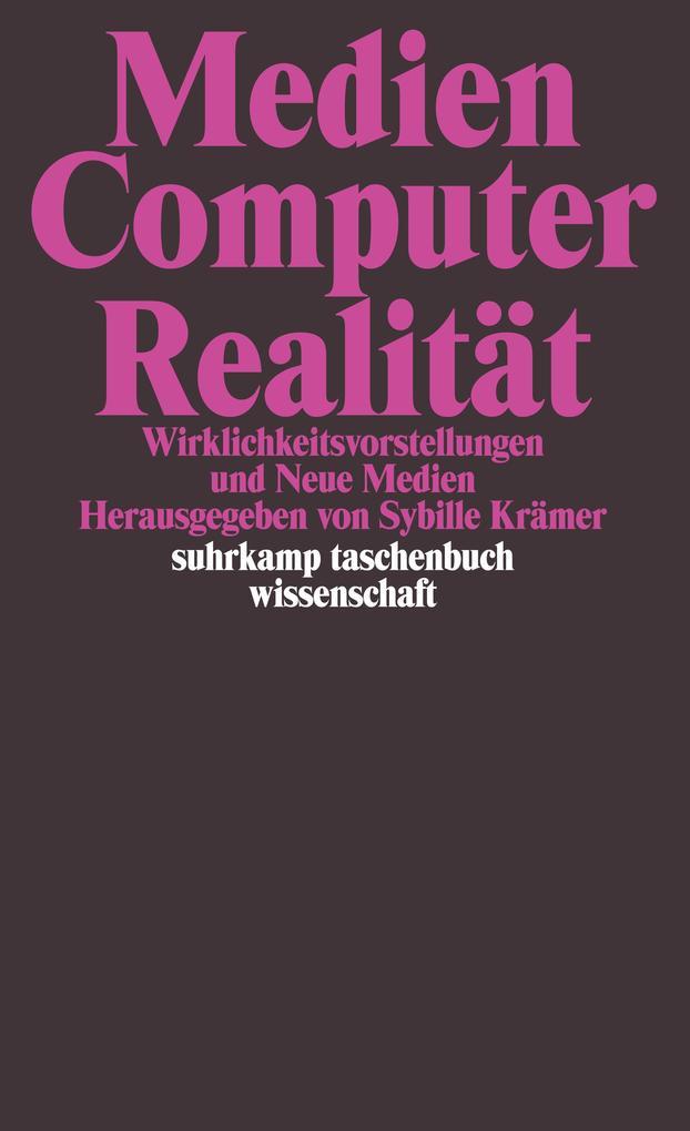 Medien, Computer, Realität als Taschenbuch