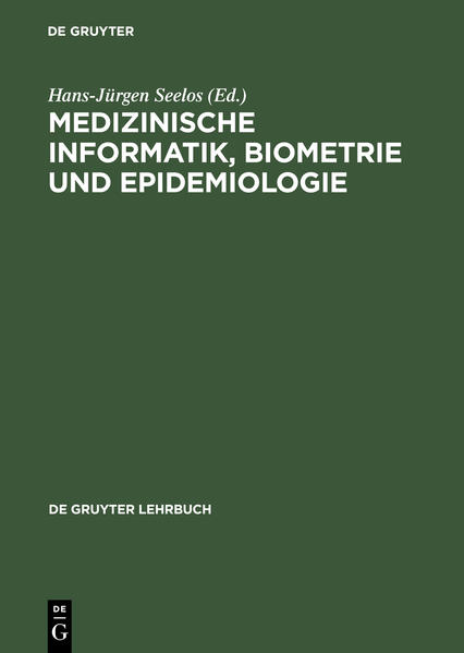 Medizinische Informatik, Biometrie und Epidemiologie als Buch