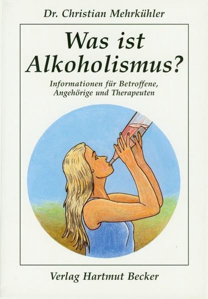 Was ist Alkoholismus? als Buch