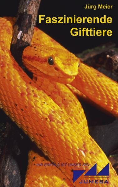 Faszinierende Gifttiere als Buch