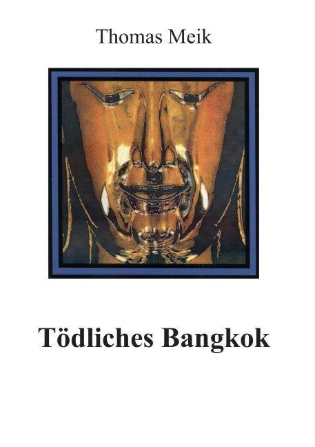 Tödliches Bangkok als Buch