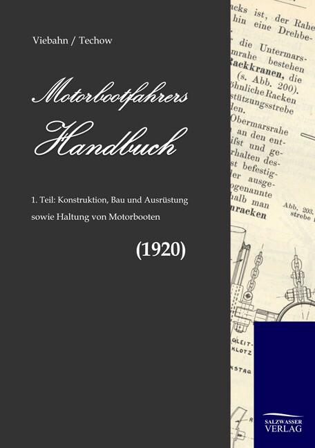 Motorbootfahrers Handbuch als Buch von F. W. von Viebahn, A. Techow