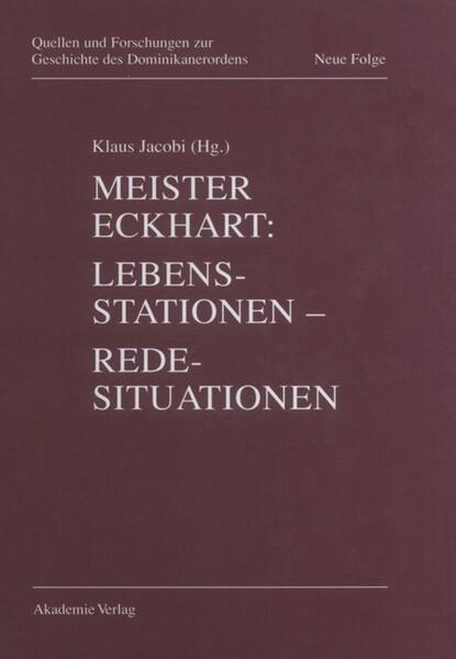 Meister Eckhart: Lebensstationen, Redesituationen als Buch