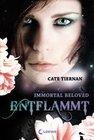 Immortal Beloved 01. Entflammt