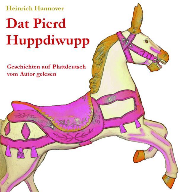 Dat Pierd Huppdiwupp als Hörbuch
