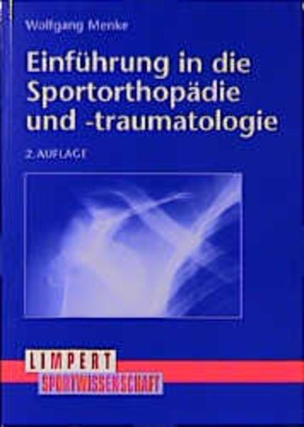 Einführung in die Sportorthopädie und -traumatologie als Buch
