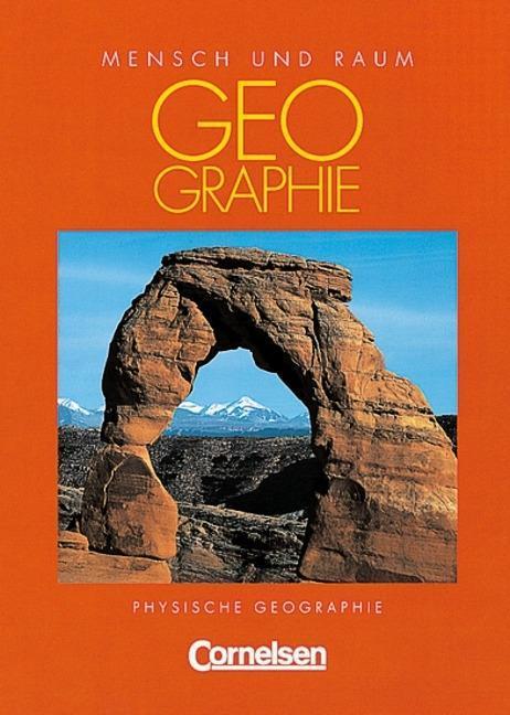 Mensch und Raum. Physische Geographie als Buch