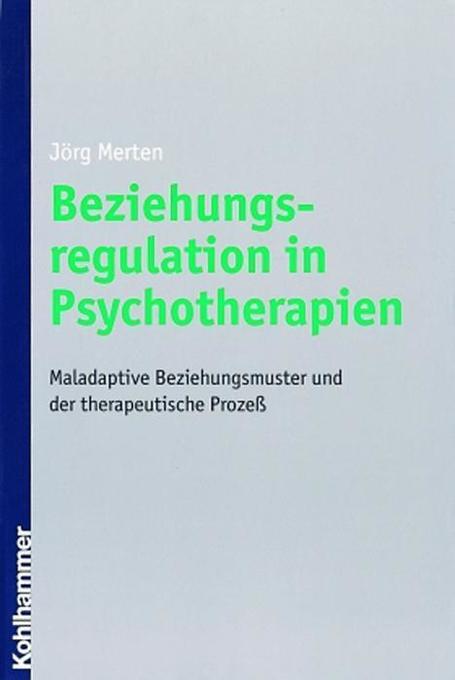 Beziehungsregulation in Psychotherapien als Buch
