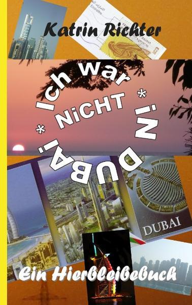 Ich war nicht in Dubai als Buch