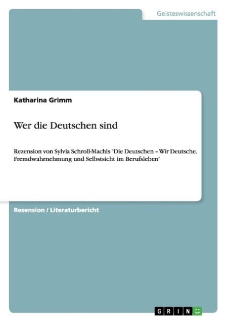 Wer die Deutschen sind als Buch von Katharina Grimm