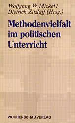 Methodenvielfalt im politischen Unterricht als Buch
