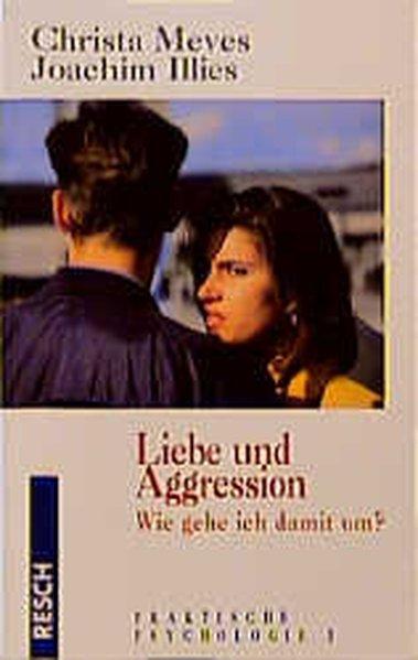 Liebe und Aggression als Buch