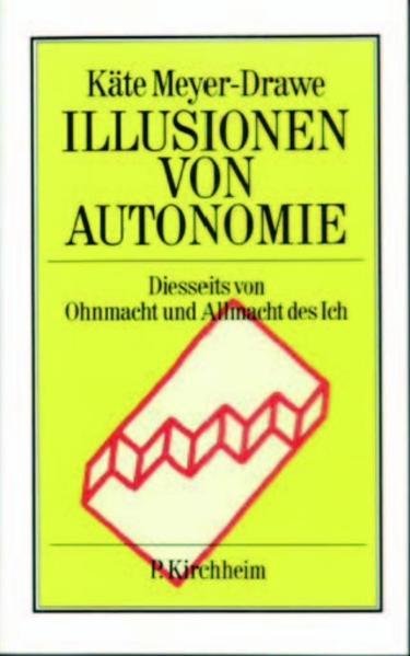 Illusionen von Autonomie als Buch