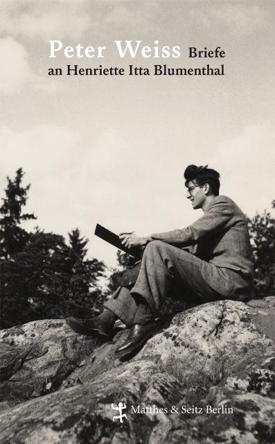 Briefe an Henriette Itta Blumenthal als Buch von Peter Weiss
