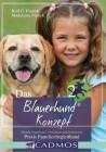 Das Blauerhund Konzept II