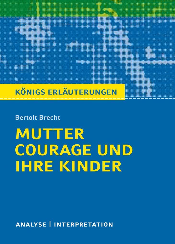 Mutter Courage und ihre Kinder. Textanalyse und Interpretation als Taschenbuch