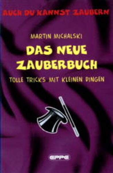 Das Neue Zauberbuch als Buch