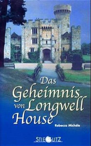 Das Geheimnis von Longwell House als Buch