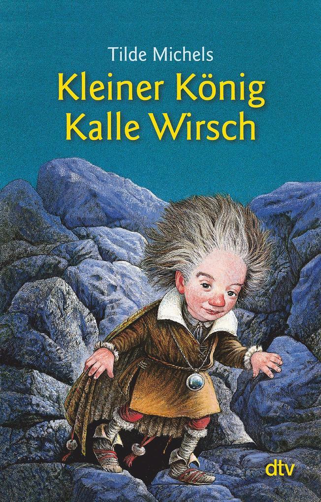 Kleiner König Kalle Wirsch als Taschenbuch