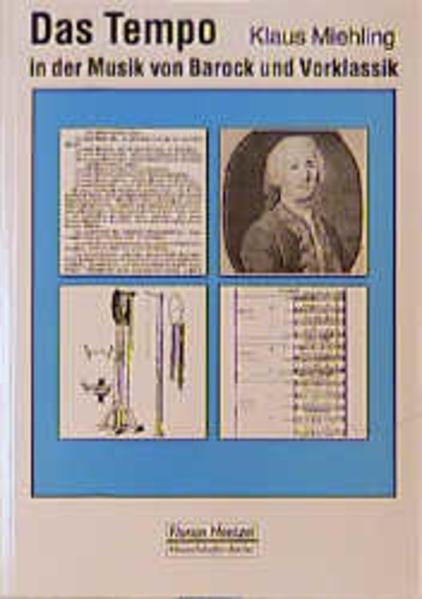 Das Tempo in der Musik von Barock und Vorklassik als Buch
