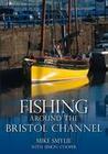 Fishing Around the Bristol Channel
