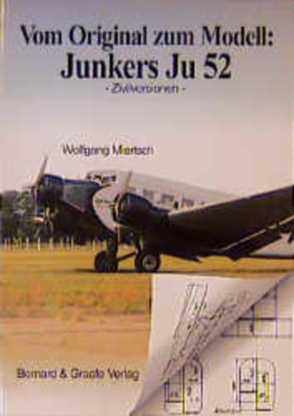 Vom Original zum Modell: JU 52 als Buch