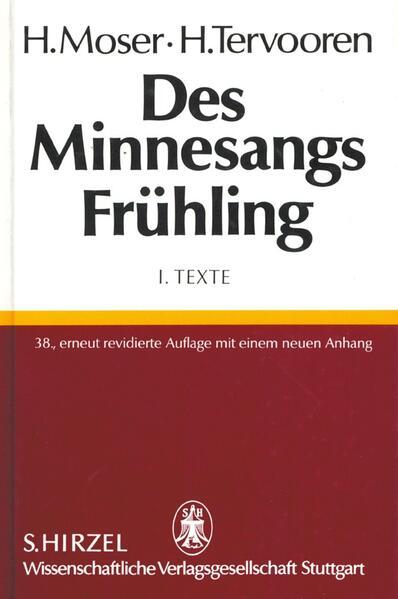 Des Minnesangs Frühling I. Texte als Buch