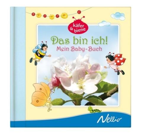 Käfer & Biene: Das bin ich! Mein Baby-Buch als Buch von