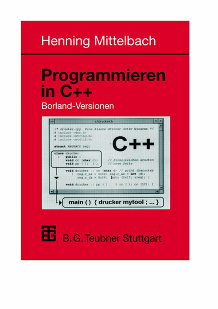 Programmieren in C++ Borland-Versionen als Buch