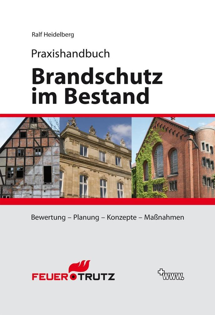 Brandschutz im Bestand als Buch von Ralf Heidelberg