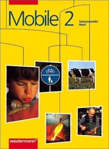 Mobile. Sachunterricht 2. Nord als Buch