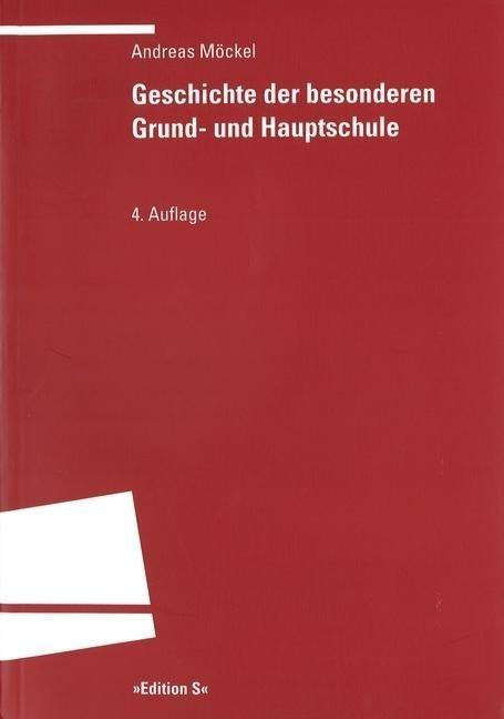 Geschichte der besonderen Grund- und Hauptschule als Buch