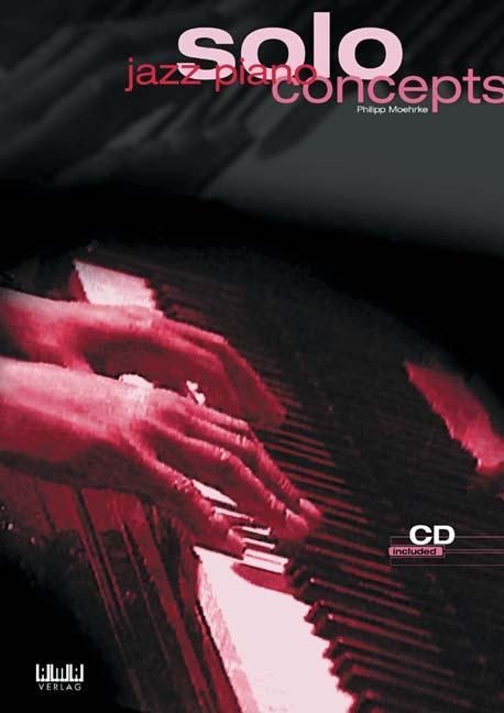Jazz Piano Solo Concepts als Buch