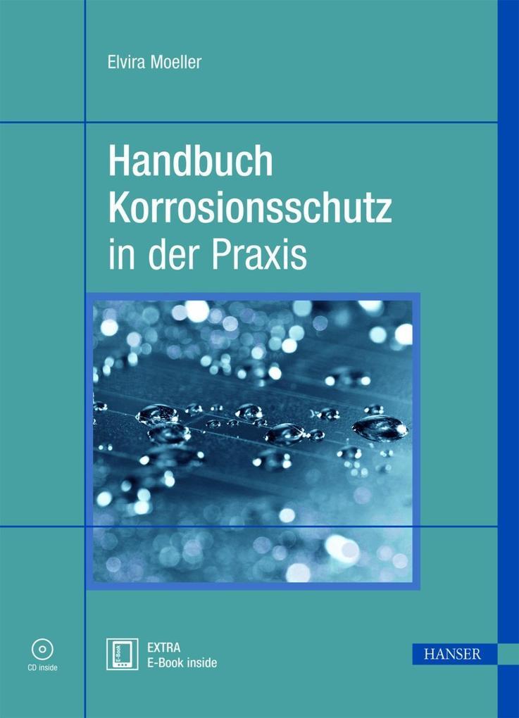 Handbuch Korrosionsschutz in der Praxis als Buch