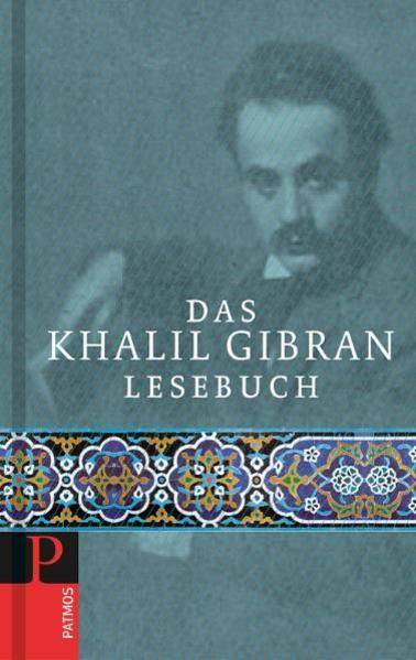 Das Khalil Gibran Lesebuch als Buch