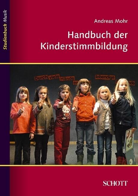 Handbuch der Kinderstimmbildung als Buch