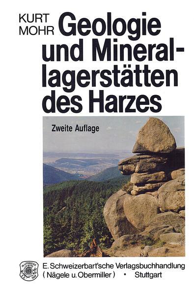 Geologie und Minerallagerstätten des Harzes als Buch