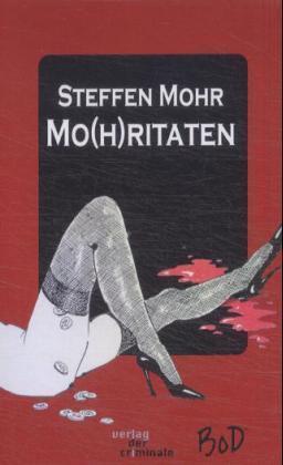 Mo(h)ritaten als Buch